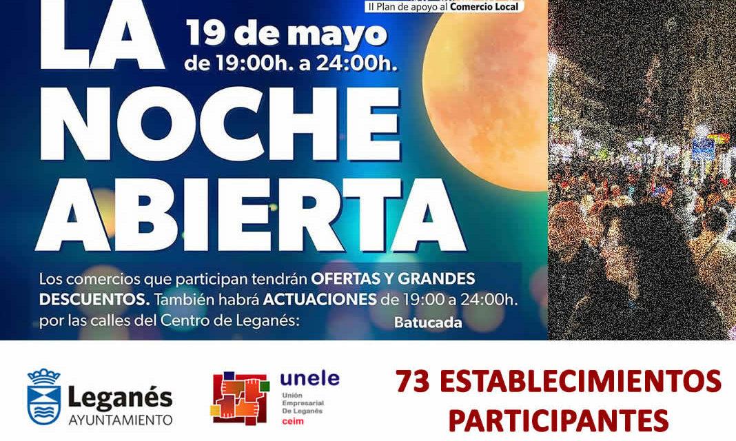 """Vuelve  """"la Noche Abierta""""  en Leganés para incentivar las ventas del Pequeño comercio."""
